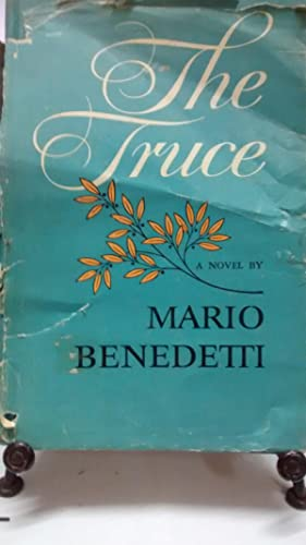 The truce. Traslated from the spanish by Benjamin Graham: Benedetti, Mario ( 1920 - 2009 )