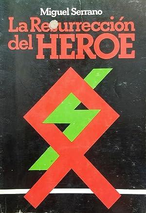 La resurrección del héroe: Serrano, Miguel ( 1917 - 2009 )
