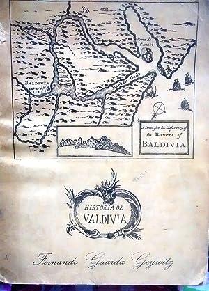 Historia de Valdivia : 1552 - 1952. Prólogo de Guillermo Feliú Cruz: Guarda Geywitz, Fernando