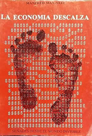 La economía descalza. Señales desde el mundo invisible. Traducción de Estela Lorca. Prólogo de ...