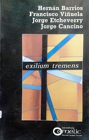 Exilium tremens: Barrios, Hernán -