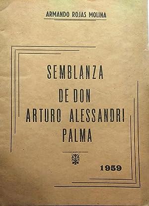 Semblanza de Don Arturo Alessandri Palma: Rojas Molina, Armando