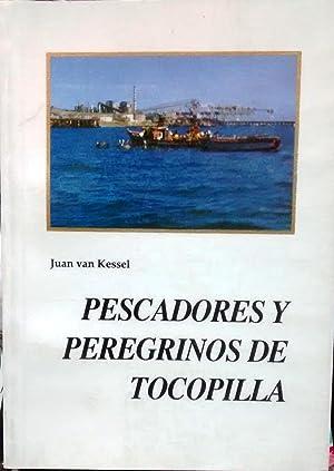Pescadores y peregrinos de Tocopilla: Kessel, Juan van