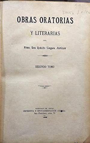 Obras oratorias y literarias. Tomo II: Vergara Antúnez, Pbro. Rodolfo