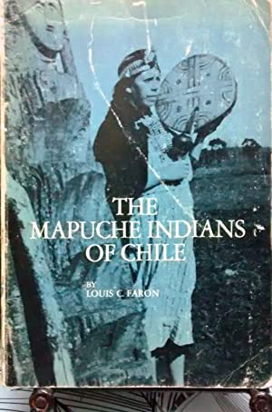 The mapuche indians of Chile