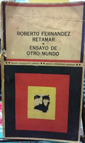 Ensayo de otro mundo: Fernández Retamar, Roberto