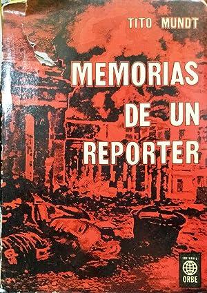 Memorias de un reporter: Mundt, Tito (