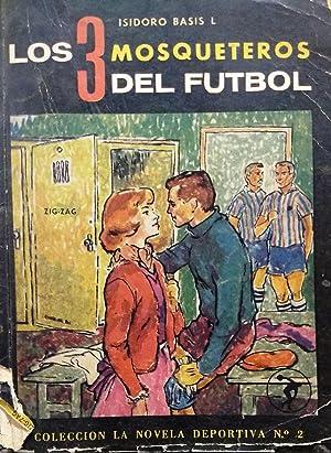 Los 3 mosqueteros del fútbol: Basis Lawner, Isidoro
