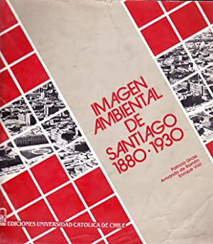 Imagen Ambiental de Santiago 1880-1930: Gross, Patricio, De