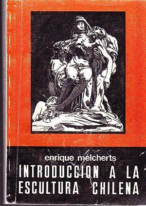 Introducción a la Escultura Chilena.: Melcherts, Enrique