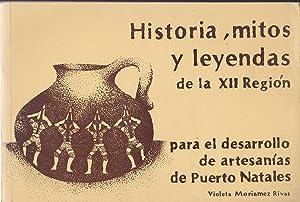 Historia, Mitos y Leyendas de la XII Región Para el Desarrollo de Artesanías de ...