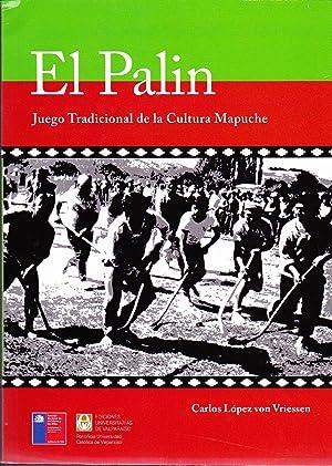 El Palin Juego Tradicional de la Cultura Mapuche: López Von Vriessen, Carlos