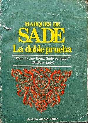La doble prueba. Traducción de Amanda Forns de Giogia: Sade, Marqués de ( 1740-1814 )