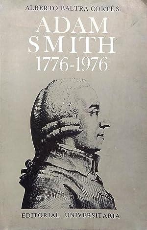 Adam Smith 1776-1976: Baltra Cortés, Alberto