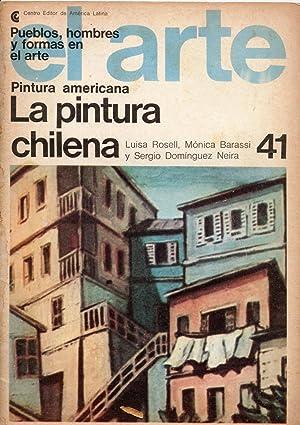 Pintura Americana. La Pintura Chilena: Rosell, Luisa-Barassi, Mónica-Domínguez