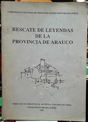 Rescate de leyendas de la Provincia de Arauco: Cárdenas Troncoso, Gloria - Cores Remaggi, Gonzalo (...