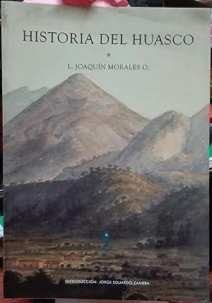 Historia del Huasco. Introducción : Jorge Eduardo Zambra: Morales O., L. Joaquín ( 1861-1915 )