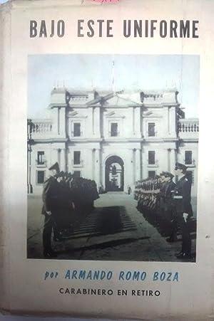 Bajo este uniforme: Romo Boza, Armando ( 1892-1975 )