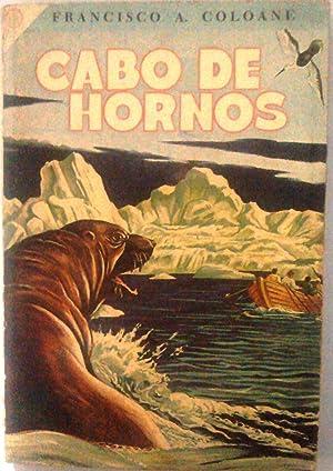 Cabo de Hornos. Prólogo de Mariano Latorre: Coloane, Francisco (