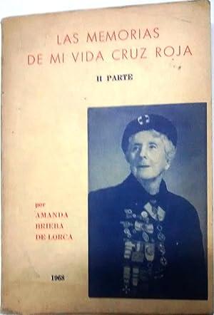 Las memorias de mi vida Cruz Roja.: Brieba de Lorca,