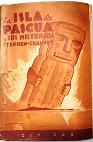 La Isla de Pascua y sus misterios.: Chauvet, Stephen (
