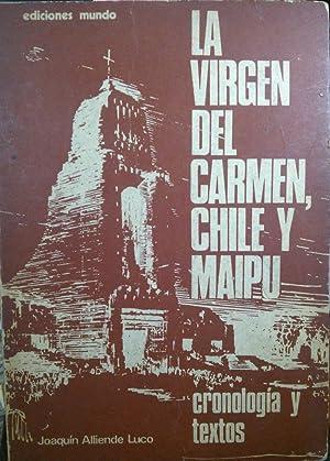 La vírgen del Carmen, Chile y Maipú.: Alliende Luco, Joaquín