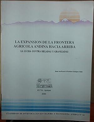 La expansión de la frontera agrícola andina: Kessel, Juan van