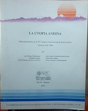 La utopía andina. Temas presentados en el: Kessel, Juan van