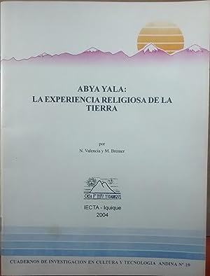 Abya Yala : La experiencia religiosa de la tierra. Cuadernos de Investigación en Cultura y ...