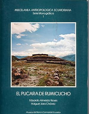 El Pucará de Rumicucho. Miscelánea Antropológica ecuatoriana.: Almeida Reyes-Jara, Holguer