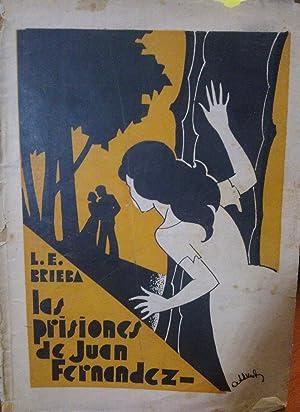 Las prisiones de Juan Fernández. Novela histórica: Brieba, Liborio (