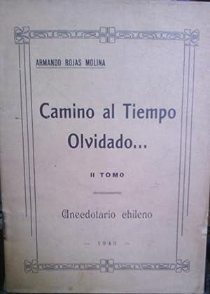 Camino al tiempo olvidado. Leyendas chilenas. 2: Rojas Molina, Armando