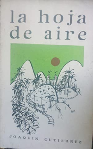 La hoja de aire. Prólogo de Pablo: Gutiérrez, Joaquín (