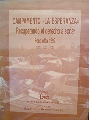 """Campamento """" La Esperanza """". Recuperando el derecho a soñar. Peñalol&eacute..."""