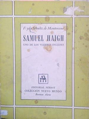 Samuel Haigh. Uno de los viajeros ingleses: Schultz de Mantovani,