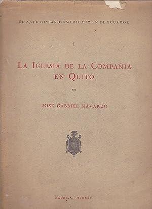 La Iglesia de la Compañía en Quito. El arte Hispanoamericano en el Ecuador: Navarro, José Gabriel