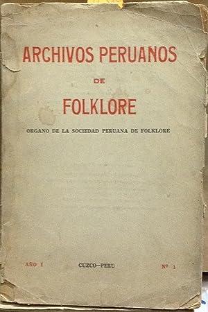 Archivos Peruanos de Folklore. Año I. N° 1. . Organo de la Sociedad Peruana de Folklore