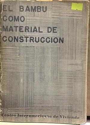 El bambú como material de construcción: McClure, F.A. ( 1897-1970 )