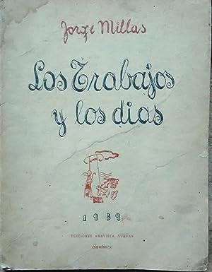 Los trabajos y los días: Millas, Jorge (