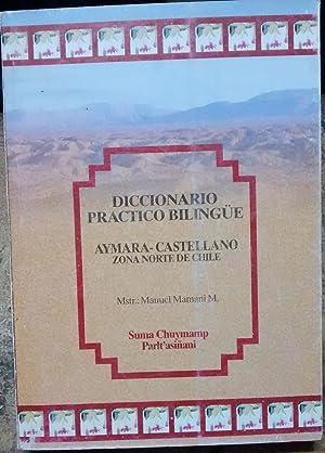 Diccionario práctico bilingüe aymara-castellano. Zona norte de: Mamani, Manuel