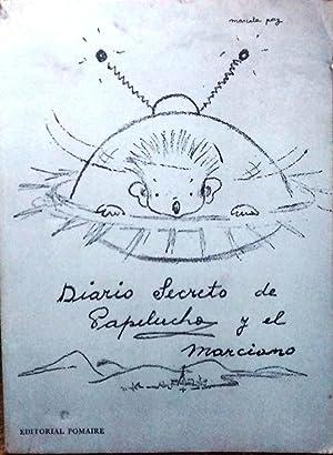 Diario secreto de Papelucho y el marciano.: Paz, Marcela (