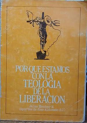 Por qué estamos con la Teología de: Escobar M., Jaime