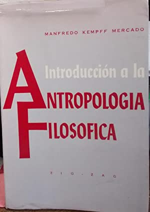 Introducción a la antropología filosófica: Kempff Mercado, Manfredo