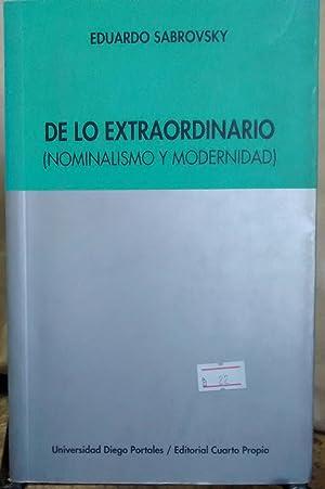 De lo extraordinario ( Nominalismo y Modernidad ): Sabrovsky, Eduardo