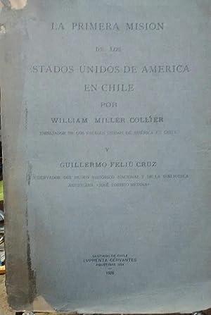 La primera misión de los Estados Unidos: Miller Collier, William