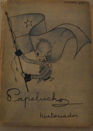 Papelucho historiador. Ilustraciones de Marcela Claro Huneeus: Paz, Marcela (