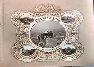 Album del Santa Lucía. 49 Fotografías de: Vicuña Mackenna, Benjamín