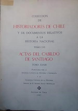 Colección de Historiadores de Chile y de Documentos Relativos a la Historia Nacional. Tomo LVI. ...