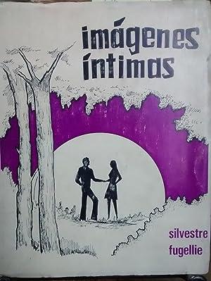 Imágenes íntimas. Prólogo de Marino Muñoz Lagos: Fugellie, Silvestre