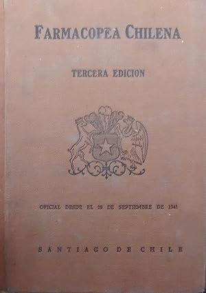 Farmacopea Chilena. Codex medicamentarivs chilensis. Tercera edición. Editio tertia. Oficial...